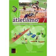Juegos de Atletismo. Cultura, sensibilidad y rendimiento atlético. De 3 a 12 años.