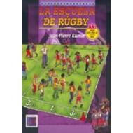 La escuela de Rugby. 33 juegos para niños de 6 a 11 años