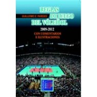 Reglas de juego del vóleibol 2009-2012 con comentarios e ilustraciones.