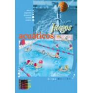 Juegos Acuáticos. Placer, seguridad, eficacia en el medio acuático.