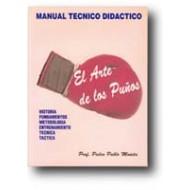 El Arte De Los Puños Manual Técnico Didáctico
